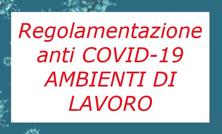 Coronavirus: Protocollo di regolamentazione delle misure anti Covid-19 negli ambienti di lavoro