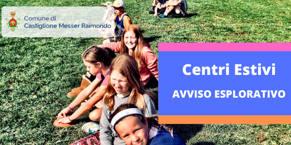 Castiglione Messer Raimondo - Avviso Centri Estivi per bambini